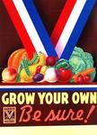 Grow Your Own, Be Sure!