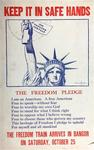 Keep It In Safe Hands, The Freedom Pledge, The Freedom Train Arrives In Bangor by Burris Jenkins