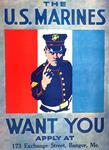 The U. S. Marines Want You by unknown