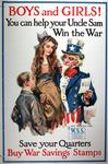 Boys and Girls!  You Can Help Uncle Sam Win the War