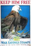 Keep Him Free, Buy War Savings Stamps by Charles Livingston Bull