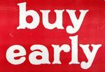 Buy Early