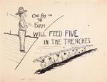 One Boy on the Farm Will Feed Five in the Trenches by Locally done