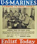 U.S. Marines, Enlist Today (Mariners Train for Radio Work)