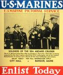 U.S. Marines, Enlist Today (Soldiers of the Sea Aboard Cruiser)