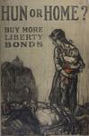 Hun or Home? Buy More Liberty Bonds