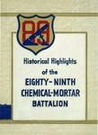 Historical highlights of the Eighty-ninth Chemical Mortar Battalion