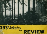 A pictorial account of the 393rd Infantry Regiment in combat, 1944-1945 by Ernest W. Fritz and United States Army
