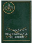 The 3rd Cavalry Reconnaissance Squadron (Mecz.) in World War II, 9 August 1944 to 9 May 1945 by United States Army