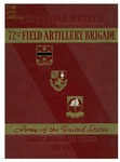 Pictorial review Seventy-second Field Artillery Brigade, Army of the United States, 1941 by United States Army