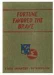 Fortune favored the brave: A history of the 334th infantry, 84th division by Perry S. Wolff