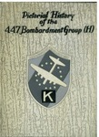 Pictorial history of the 447th Bombardment Group (H)
