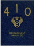 History of the 410th Bombardment Group by United States Army Air Forces