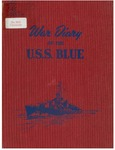 War diary of the U.S.S. Blue, Destroyer 744 by United States Navy