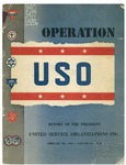 Operation USO: report of the President, February 4, 1941-January 9, 1948