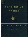 """The """"Fighting Hannah"""": a war history of the U.S.S. Hancock CV19 by United States Navy and Eugene G. Hines"""