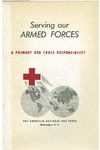Serving our armed forces, a primary Red Cross responsibility by American National Red Cross