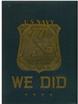 We did: the story of the 77th Naval Construction Battalion by United States Navy