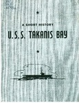 U.S.S. Takanis Bay by United States Navy