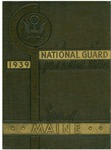 Historical and pictorial review, National Guard of the State of Maine, 1939