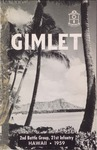 Gimlet : 2nd Battle Group, 21st Infantry, Hawaii, 1959 by United States Army